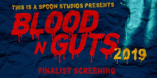 Blood N Guts 2019: Finals / Awards / After Party