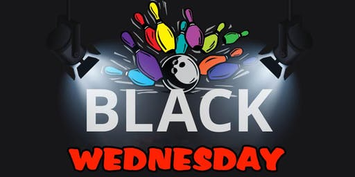 Black Wednesday Bowling Special