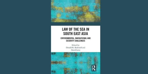 Book launch: Law of the Sea in South East Asia
