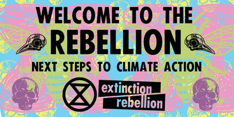 Welcome to the Rebellion - Next Steps to Climate Action tickets