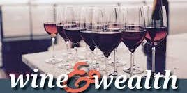 Pay Yourself 1st- A Wine and Wealth Event