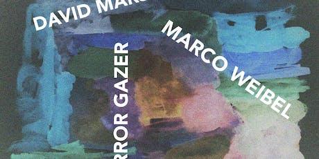 David Marston x Marco Weibel x Mirror Gazer at Black Flamingo tickets