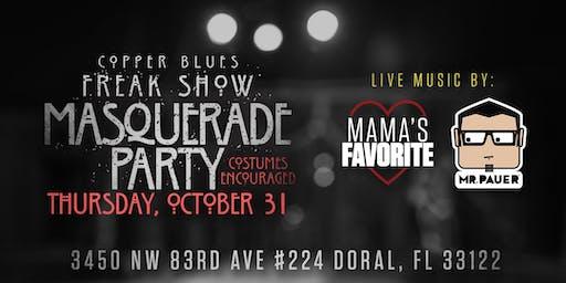 10.31.19 Copper Blues Presents: FREAK SHOW MASQUERADE PARTY