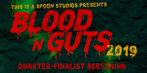Blood N Guts 2019 : Quarter Finals