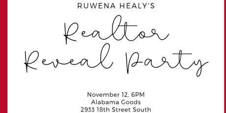 Ruwena Healy's Realtor Reveal Party: Meet One of Bham's Newest Realtors tickets