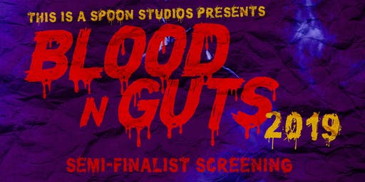 Blood N Guts 2019: Semi-Finals