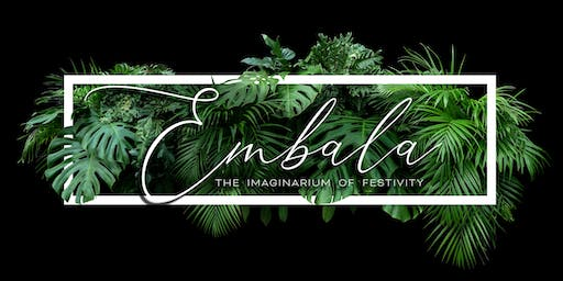Embala: The Imaginarium of Festivity