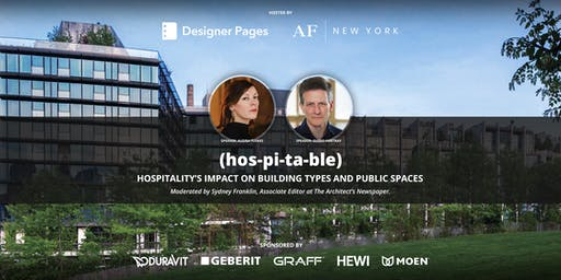 (hos-pi-ta-ble): Hospitality's Impact on Building Types and Public Spaces