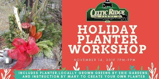 Holiday Planter Workshop at Celtic Ridge