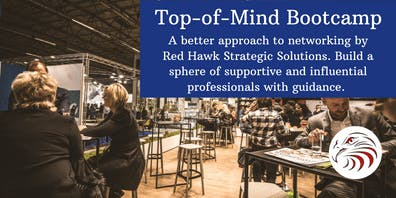Top of Mind BOOTCAMP- Network for Results  (Nov13th1-4pm  & Nov 20th 1-4pm)