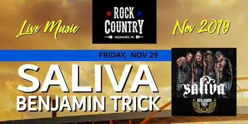 SALIVA wsg Benjamin Trick at Rock Country!