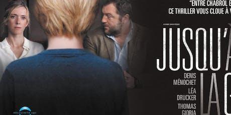 """SPECIAL EVENT - """"JUSQU'A LA GARDE"""" / """"CUSTODY"""" tickets"""
