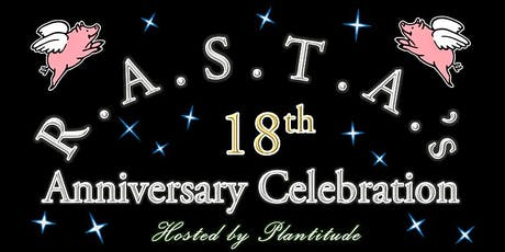 R.A.S.T.A.'s 18th Anniversary Celebration tickets