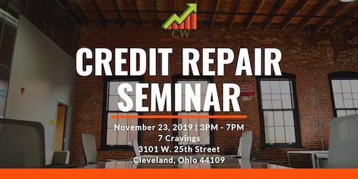 CW Credit Consulting Presents: Credit Repair Seminar