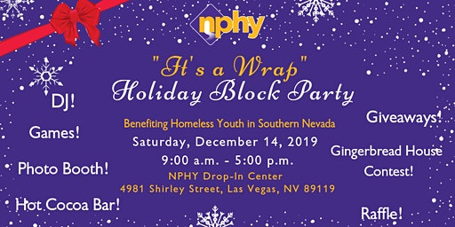 "NPHY's 4th Annual ""It's a Wrap"" Holiday Block Party"