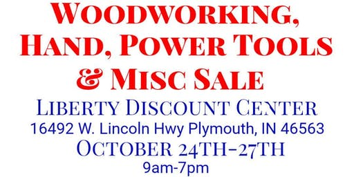 Woodworking, Hand, Power Tools & Misc Sale Event