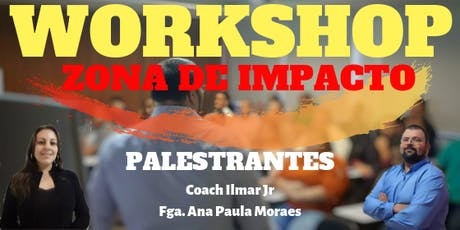 WORKSHOP  ZONA DE IMPACTO ingressos