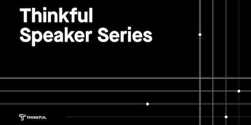 Thinkful Webinar Speaker Series: How To Leverage Big Data And A.I.
