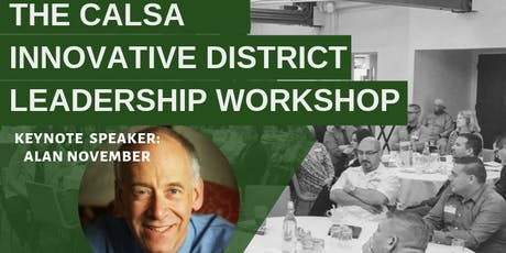 CALSA  Innovative District Leadership Workshop tickets