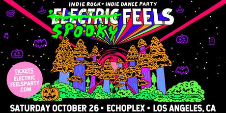 Spooky Feels: Indie Rock + Indie Dance Party! tickets