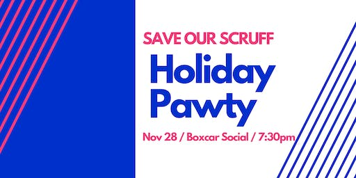 Save Our Scruff Holiday Pawty