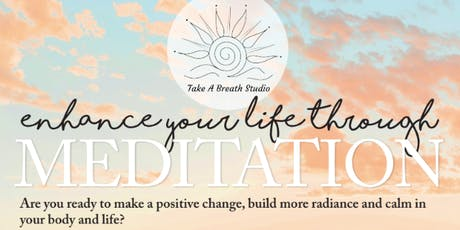 Enhance Your Life Meditation Series tickets
