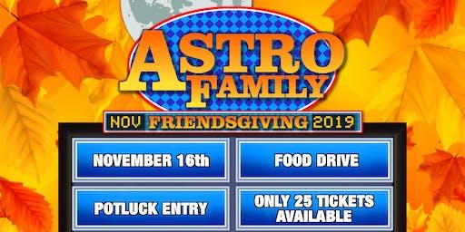 ASTRO FAMILY FRIENDSGIVING