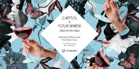 CAPITOL X FOUR WINDS  - Table in the Vines tickets