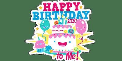 2020 Happy Birthday to Me 1M 5K 10K 13.1 26.2 - Green Bay