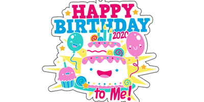 2020 Happy Birthday to Me 1M 5K 10K 13.1 26.2 - Milwaukee