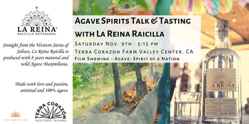 Agave Spirits:Talk and Tasting with Raicilla La Reina + Agave Movie Night