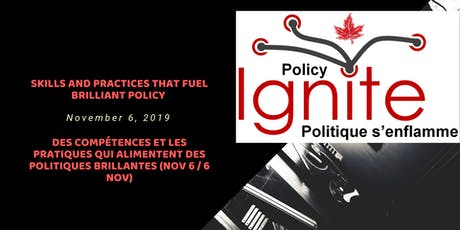 Policy Ignite! skills and practices / Politique s'enflamme: des compétences tickets
