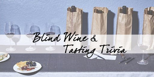 Friday Night Trivia & Blind Wine Tasting 12/6