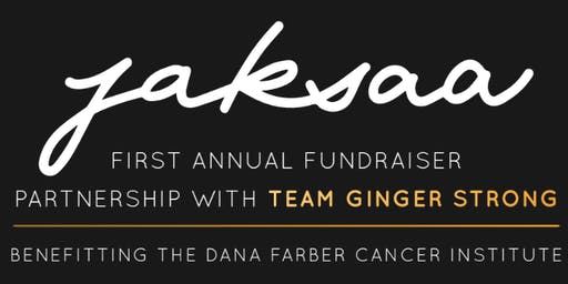 First Annual JAKSAA Fundraiser in Partnership with Team Ginger Strong