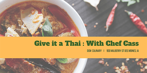 Give it a Thai: Chef Cass's Classes
