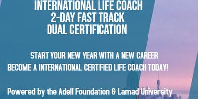 INTERNATIONAL LIFE COACH 2-DAY FAST TRACK DUAL CERTIFICATION