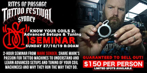 Know Your Coils 2: Advanced Setups and Tuning  Seminar w/ Mark Sender