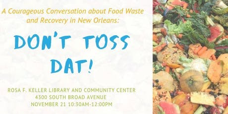 Don't Toss Dat | A Courageous Conversation About Food Waste tickets