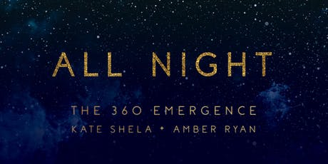 All Night with Kate Shela + Amber Ryan tickets