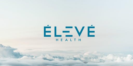 ELEVE HEALTH  AND WELLNESS THERAPY SYMPOSIUM