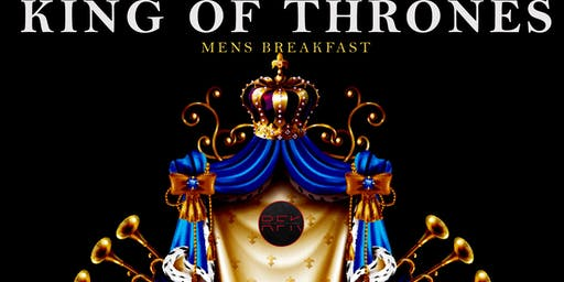 "RFK Outreach Presents ""King of Thrones, Breakfast Fit for a King"""