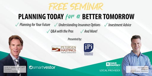 Free Seminar: Planning Today for a Better Tomorrow