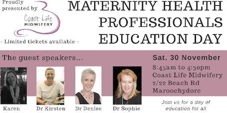MATERNITY HEALTH PROFESSIONAL EDUCATION DAY tickets