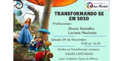 TRANSFORMANDO-SE EM 2020