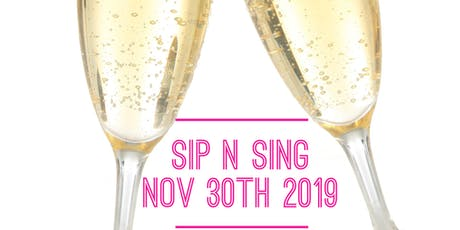 Sip N Sing End of Year Party! tickets