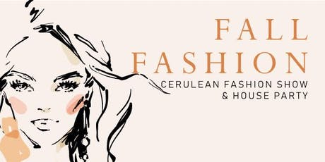CERULEAN BOUTIQUE FASHION SHOW & HOUSE PARTY tickets
