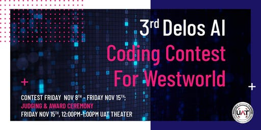 3rd Delos AI Coding Contest For Westworld