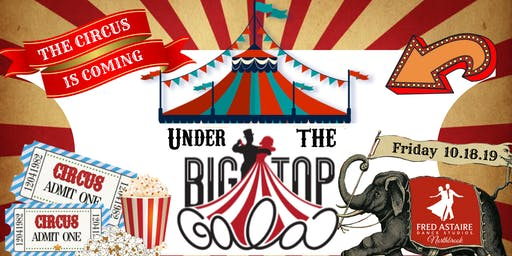 Under The Big Top Gala