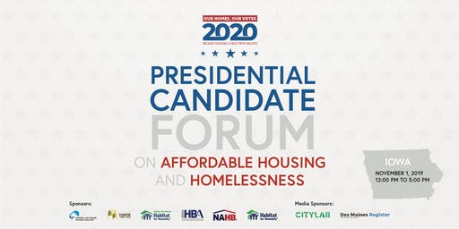 Our Homes, Our Votes: 2020 Presidential Forum on Affordable Housing