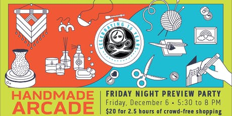 Friday Night Preview Party - Handmade Arcade 2019 tickets